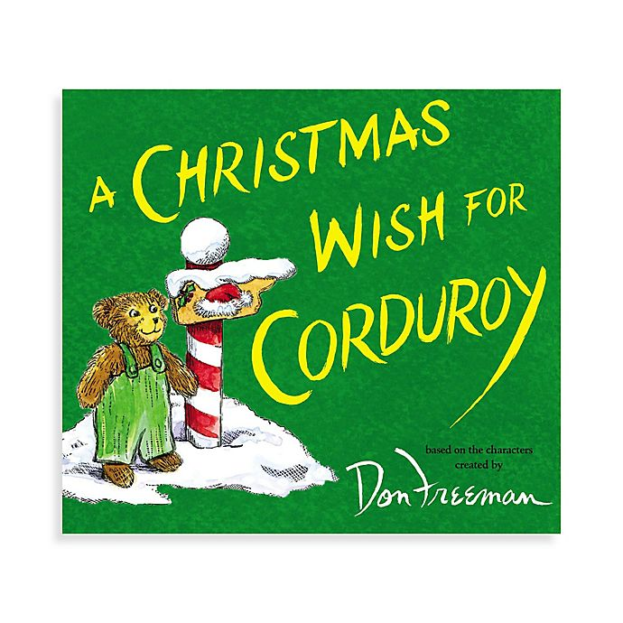 Alternate image 1 for A Christmas Wish for Corduroy by B.G. Hennessy