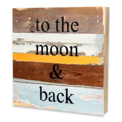 """""""to the moon & back"""" inspirational reclaimed wood wall art"""