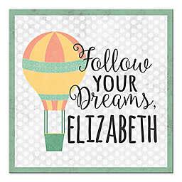 """Follow Your Dreams"" 16-Inch x 16-Inch Canvas Wall Art"