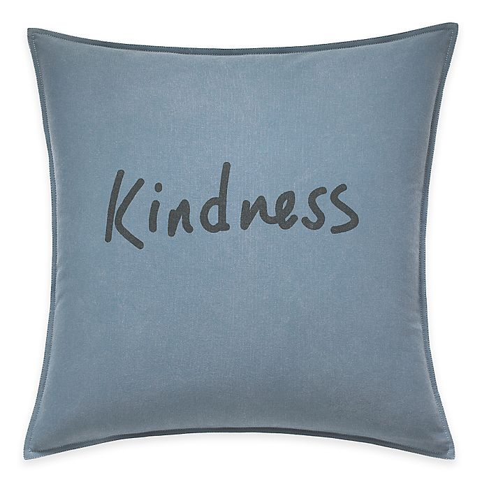 Alternate image 1 for ED Ellen DeGeneres™ Kindness Throw Pillow in Chambray Blue