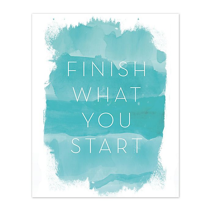 Alternate image 1 for Finish What You Start 8-Inch x 10-Inch Canvas Wall Art