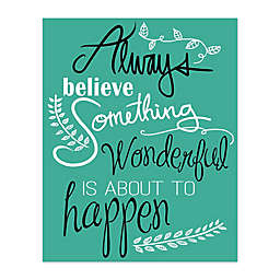 """Believe Something Wonderful"" Canvas Wall Art"