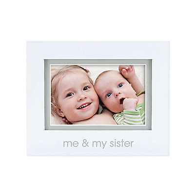 """Pearhead® """"Me and My Sister"""" 4-Inch x 6-Inch Picture Frame in White"""