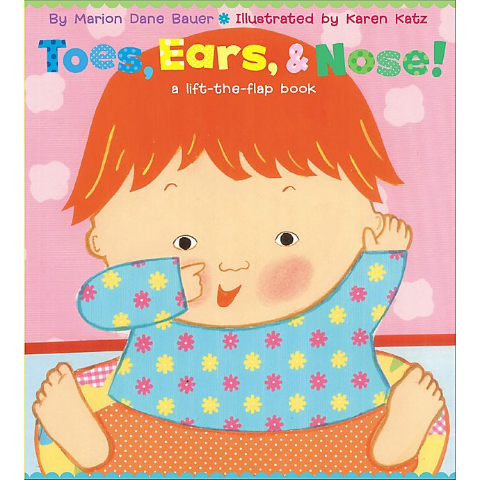 Alternate image 1 for Toes, Ears & Nose Flap Book by Karen Katz