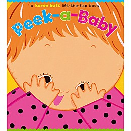 Peek-a-Baby Lift-the-Flap Book by Karen Katz