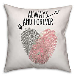 """""""Always and Forever"""" Fingerprint 16-Inch Throw Pillow"""