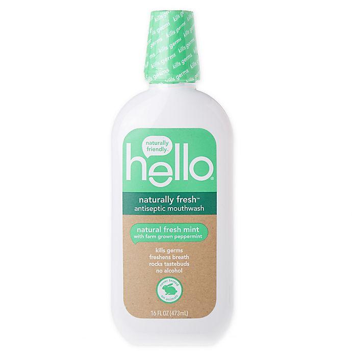 Alternate image 1 for hello® 16 oz. Antiseptic Naturally Fresh™ Mouthwash