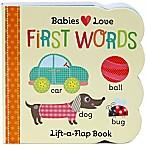 Babies Love: First Words Lift-A-Flap  Board Book by Scarlett Wing