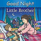 Good Night Little Brother  by Adam Gamble and Mark Jasper