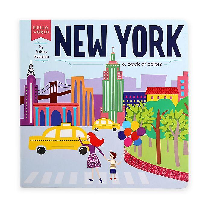 "Hello, World ""New York"" Book By Ashley Evanson"