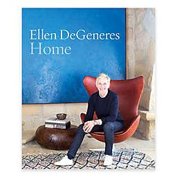 """""""Home"""" by Ellen Degeneres"""
