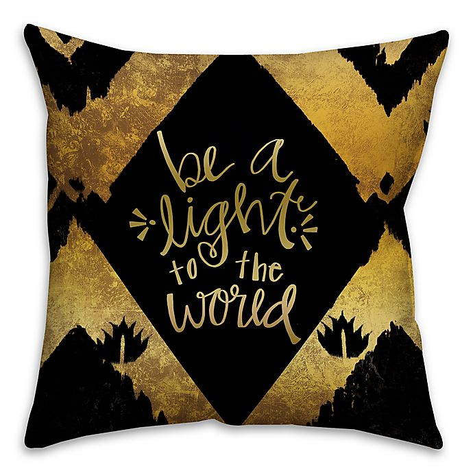 Alternate image 1 for Be a Golden Light 16-Inch Square Pillow in Gold/Black