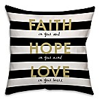 Faith Love Hope  18-Inch Square Throw Pillow in Black/Gold