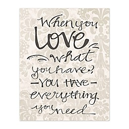 You Have Love Canvas Wall Art