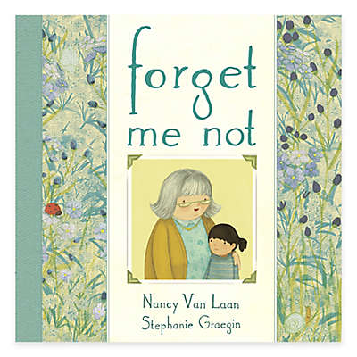 """Forget Me Not"" by Nancy Van Laan"