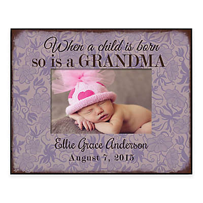 """""""When a Child is Born so is a Grandma"""" 4-Inch x 6-Inch Picture Frame"""