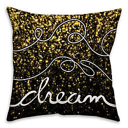 "Sparkle ""Dream"" 18-Inch Square Throw Pillow in Black/Gold"