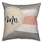 Mr.  and  Mrs.  Dual Sided 18-Inch Throw Pillow