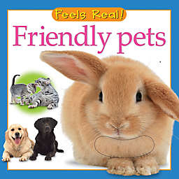 Feels Real! Friendly Pets