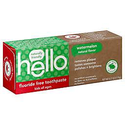 Hello 4.2 oz. Watermelon Kids Toothpaste