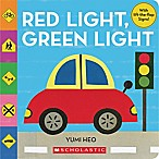 Red Light, Green Light  Board Book by Yumi Heo
