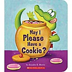 May I Please Have a Cookie?  Board Book by Jennifer E. Morris