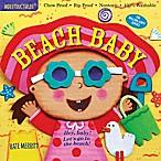 Indestructibles  Beach Baby  Book by Kate Merritt