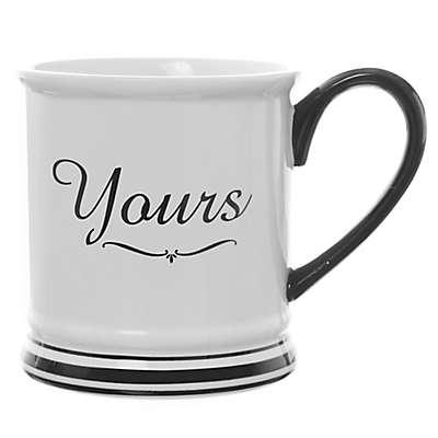 "Formations ""Yours"" Coffee Mug"