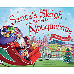 """Santa's Sleigh Is On Its Way To Albuquerque"" by Eric James"