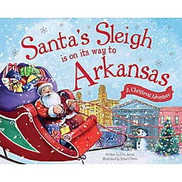 """Santa's Sleigh Is On Its Way To Arkansas"" by Eric James"