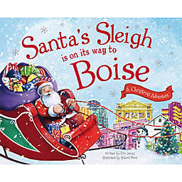 """Santa's Sleigh Is On Its Way To Boise"" by Eric James"