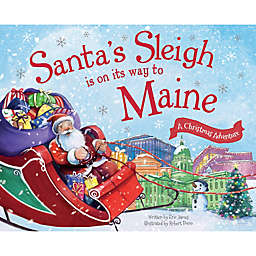 """Santa's Sleigh Is On Its Way To Maine"" by Eric James"