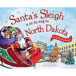 """""""Santa's Sleigh Is On Its Way To North Dakota"""" by Eric James"""