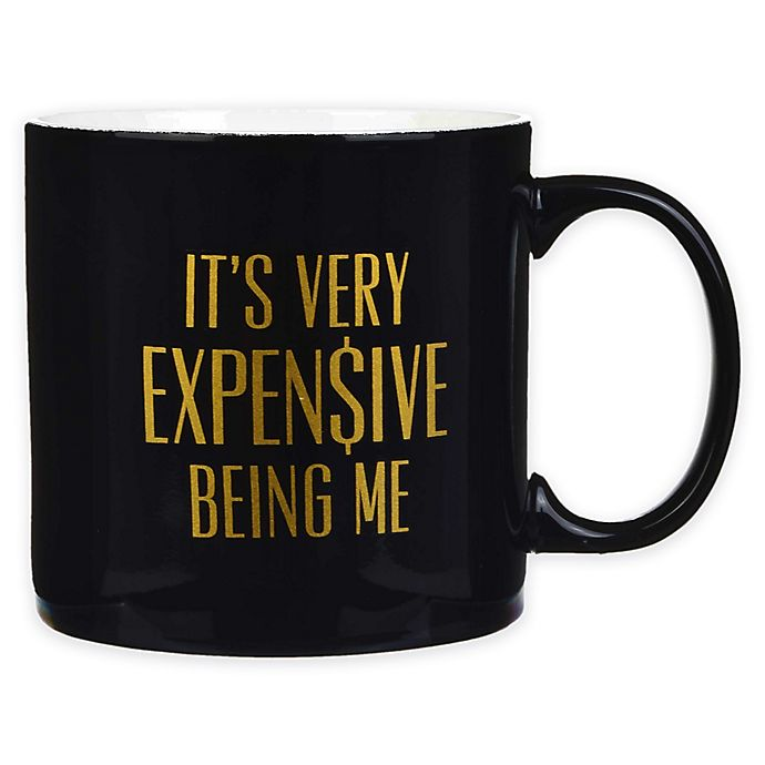Alternate image 1 for Formations Expensive Being Me Can Mug