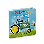 Pete the Cat: Old MacDonald Had a Farm  Board Book by James Dean
