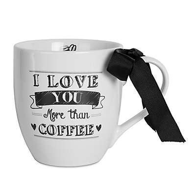 """Fitz and Floyd® Everyday White """"I Love You More Than Coffee"""" Coupe Mug"""
