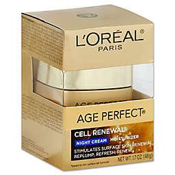 L'Oréal® Age Perfect® Cell Renewal® 1.7 oz. Night Cream