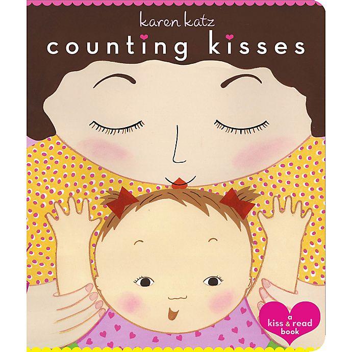 Alternate image 1 for Counting Kisses by Karen Katz