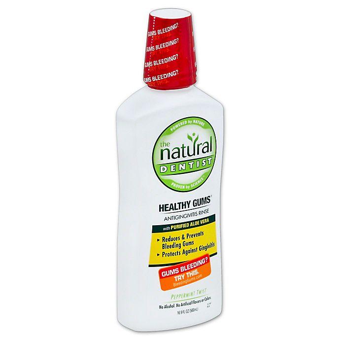 0e838387e287 The Natural Dentist® 16 oz. Healthy Gums™ Antigingivitis Rinse in ...