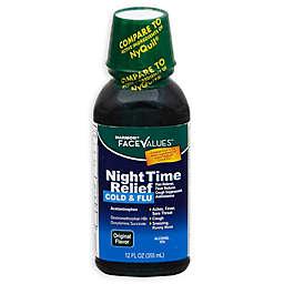 Harmon® Face Values™ 12 oz. Night Time Cold & Flu Relief in Original Flavor