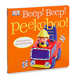 Beep! Beep! Peekaboo! Touch-and-Feel Lift-the Flap Board Book