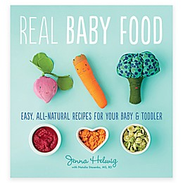 """""""Real Baby Food"""" Cookbook by Jenna Helwig"""