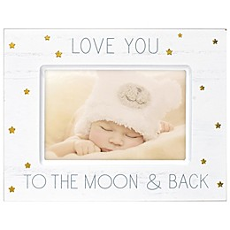 """Malden® """"We Love You To The Moon And Back Again"""" 4-Inch x 6-Inch Picture Frame in White"""
