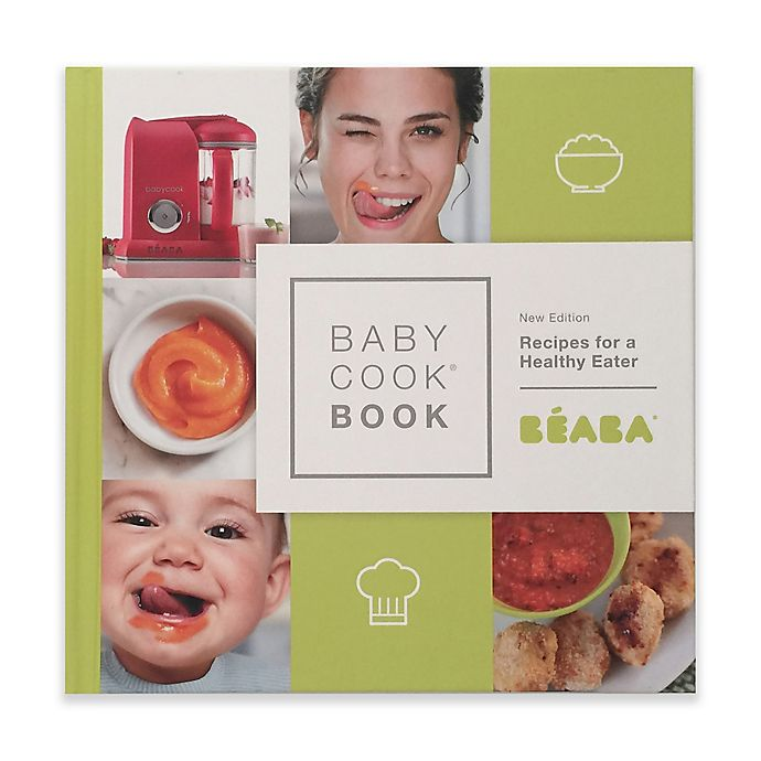 Alternate image 1 for Beaba® BabyCook Book New Edition Recipes For A Healthy Eater