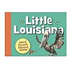 Little Louisiana  Book by Kate Hale