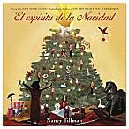 El Espiritu De La Navidad  Hardcover by Nancy Tillman (Spanish)