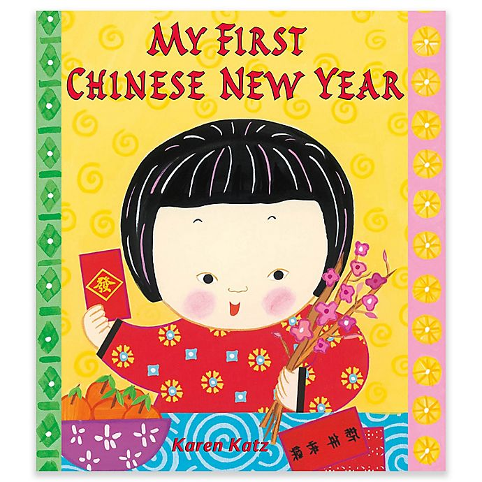 Alternate image 1 for My First Chinese New Year Book by Karen Katz