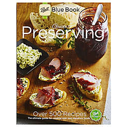 Ball® Blue Book® Guide to Preserving 37th-Edition