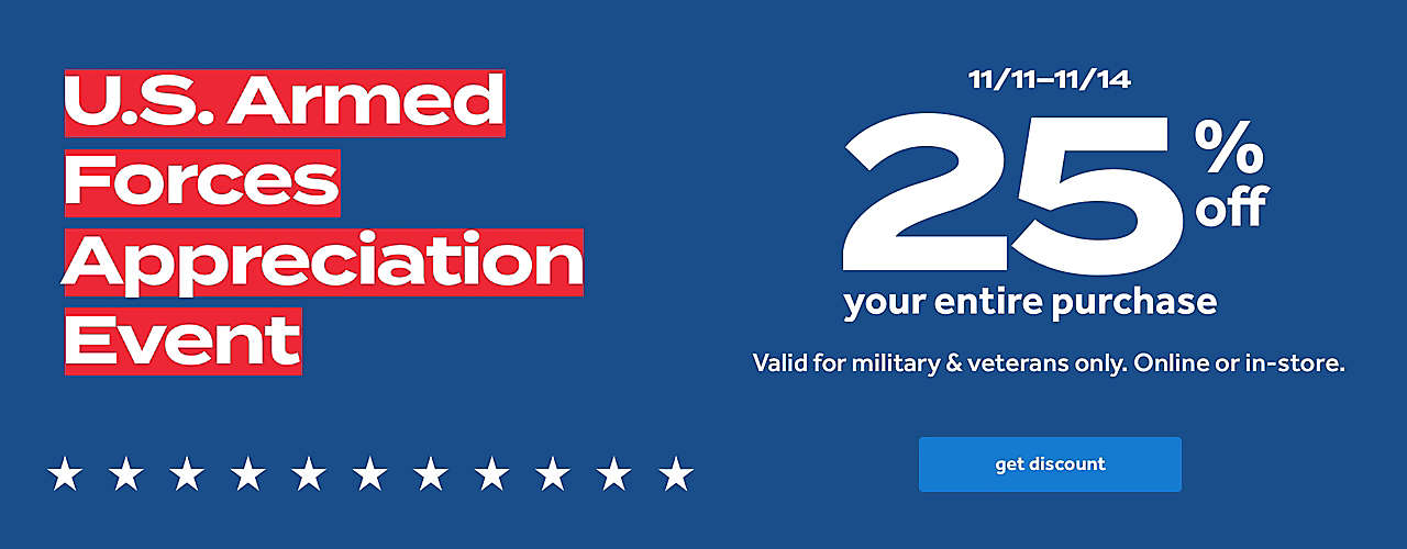 25% off your purchase valid only for military and veterans thru 11/14