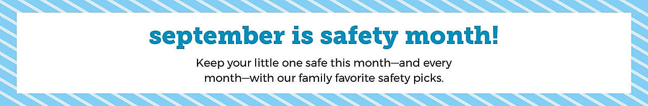 september is safety month!